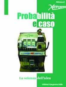 PROBABILITA' E CASO