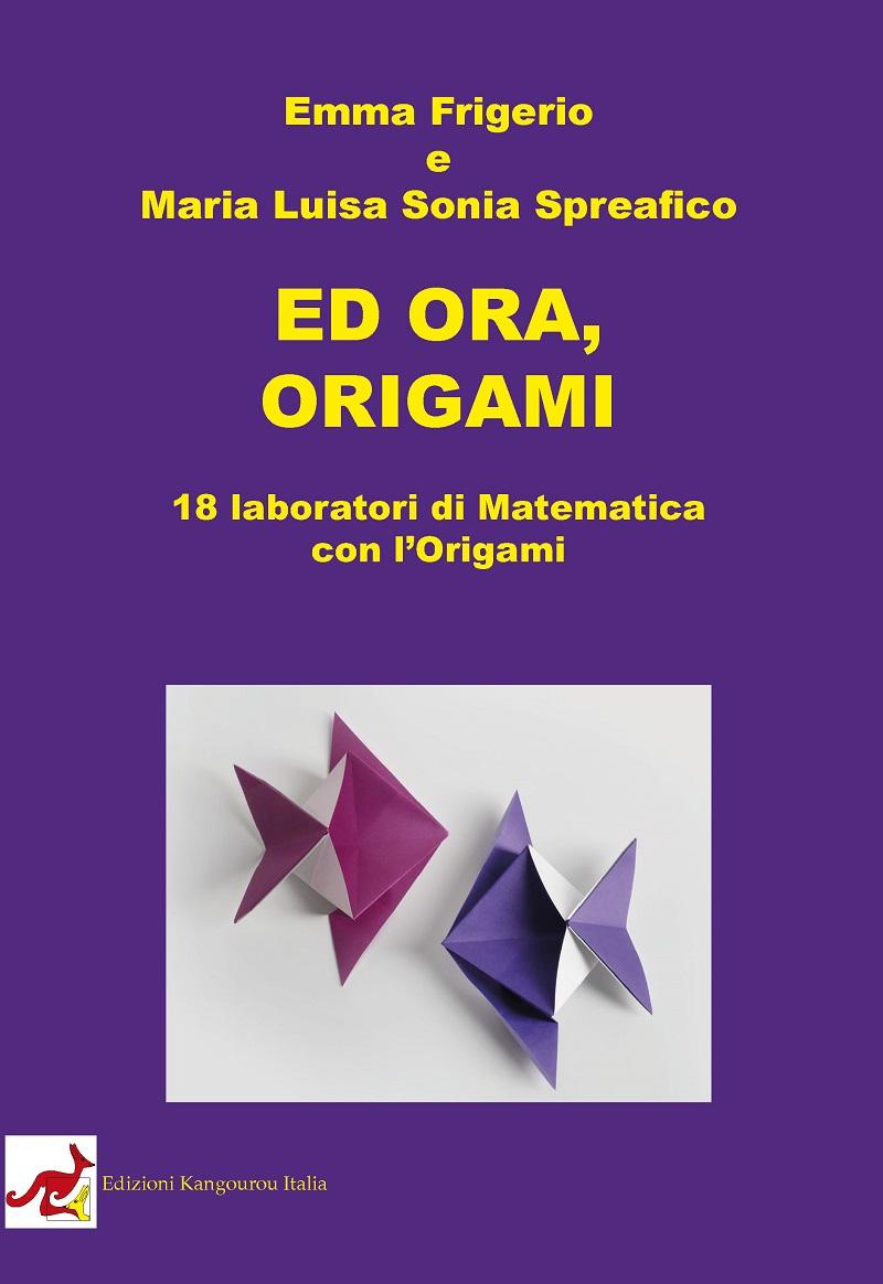 Ed ora, Origami Image
